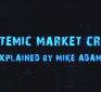 The coming systemic market crash explained in new mini-documentary by the Health Ranger