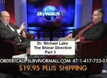 Dr. Michael Lake The Shinar Directive Part 3