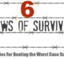 The Six Laws of Survival