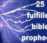 25 Fulfilled Bible Prophecies you can't deny – The Answer to 1984 is 33AD