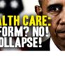 Mike Adams: Obamacare REPEAL? Try COLLAPSE!