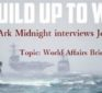 John B Wells – Ark Midnight Interviews Joel Skousen – Headlines or Battle Lines?