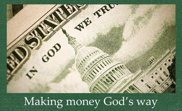 Making Money God's Way