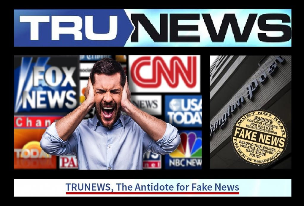 TruNews, The Antidote for FAKE NEWS.